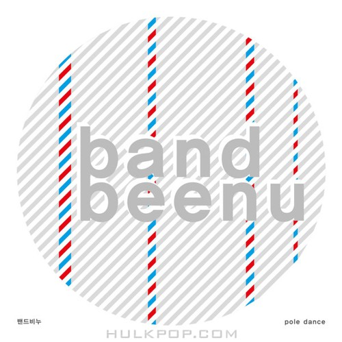 band beenu – Pole Dance