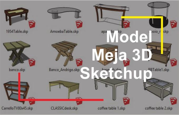 Download 3D Model Meja File Sketchup