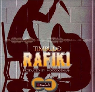 Download Audio | Timbulo -Rafiki mp3