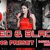 Red and Black Lightroom DNG preset Free  download 2021