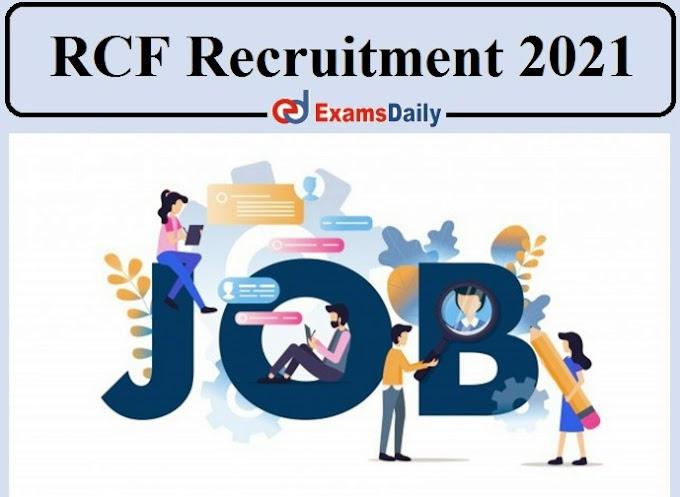 RCFL(Rashtriya Chemicals and Fertilizers Limited)  Recruitment 2021