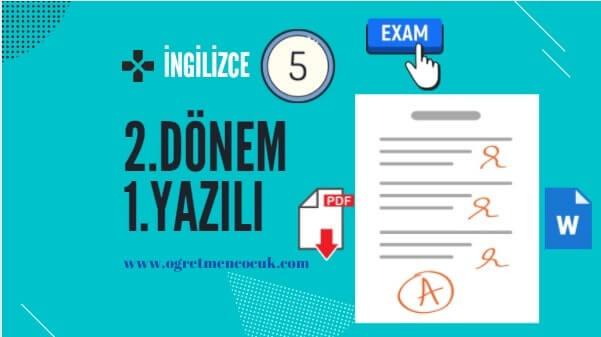 İngilizce 5.Sınıf 2.Dönem 1.Yazılı İndir | Öğretmen Çocuk