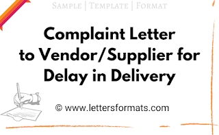 complaint letter regarding delay in delivery of goods