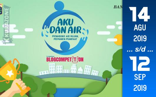 Kompetisi Blog - Kompasiana AkudanAir Berhadiah Total Uang Tunai 5 Juta Rupiah