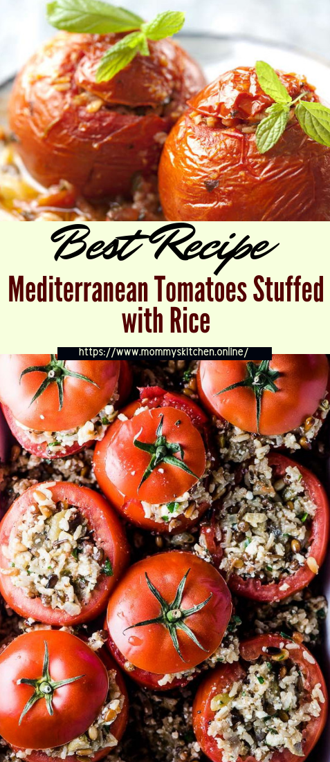 Mediterranean Tomatoes Stuffed with Rice #vegan #vegetarian #soup #breakfast #lunch