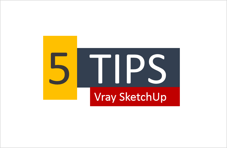 tips render realistic vray sketchup