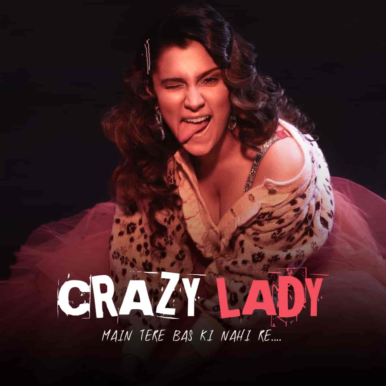 Crazy Lady Hindi Funny Song Image Features Aastha Gill