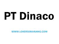Lowongan Kerja Semarang Agustus 2020 di PT Dinaco