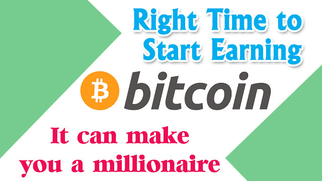The Perfect time to start earning bitcoins