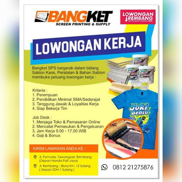 Lowongan Kerja Pegawai Bangket Sreen Printing And Supply Rembang