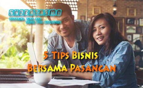 Tips Bisnis Bersama Pasangan