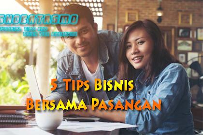5 Tips Bisnis Bersama Pasangan