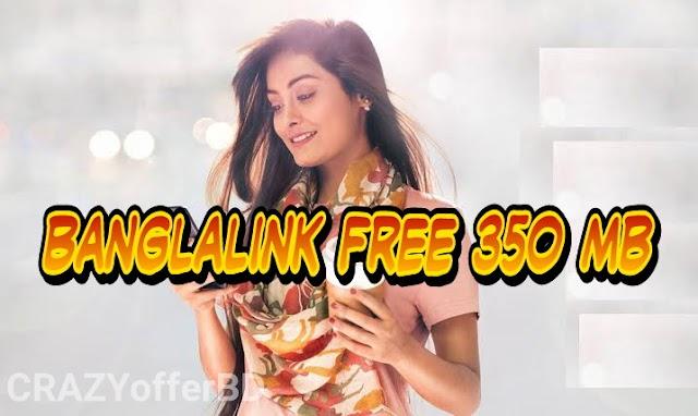 Banglalink Free 350 mb