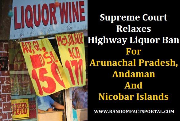 Supreme Court Relaxes Highway Liquor Ban For Arunachal Pradesh, Andaman And Nicobar Islands