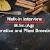 Walk-In-Interview-6th Dec. 2017 | M.Sc.(Ag) Genetics and Plant Breeding
