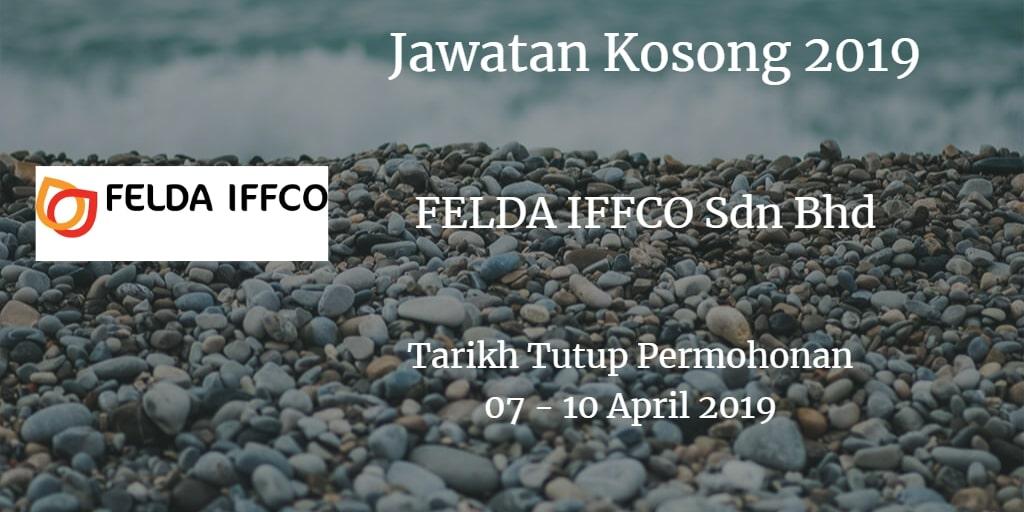 Jawatan Kosong FELDA IFFCO Sdn Bhd 07 - 10 April 2019