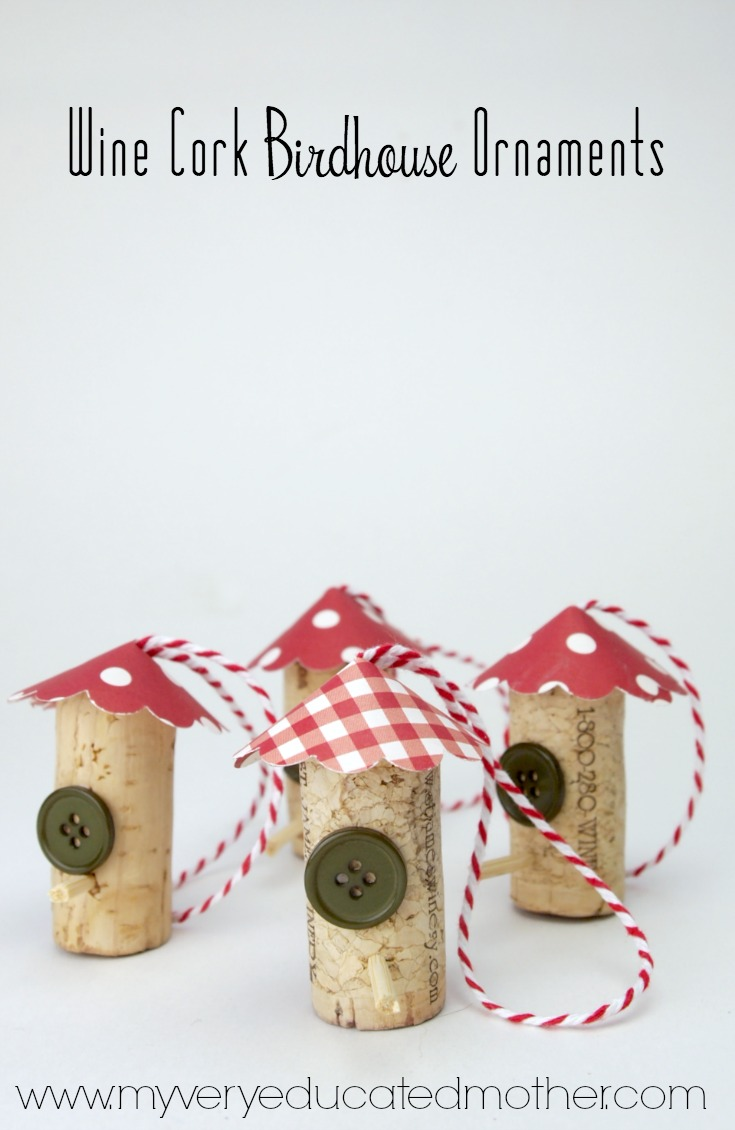 Wine Cork Birdhouse Ornaments Use wine corks to make these cute little birdhouse ornaments. They're easy enough to make with kids or when you have a spare 15 minutes!