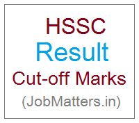 image : HSSC Result 2017 Cut-off Marks @ JobMatters.in