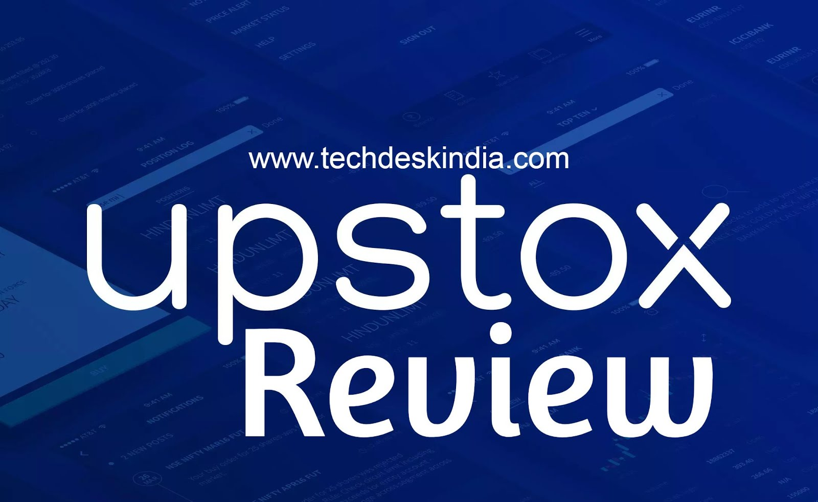 upstox review - How to make money from it? | Discount Broker In India