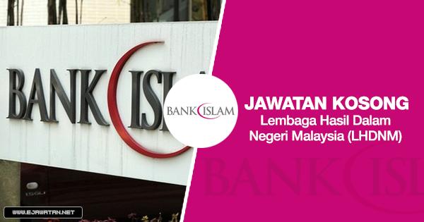 jawatan kosong kerajaan Bank Islam Malaysia 2020