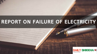 Report on Failure of Electricity