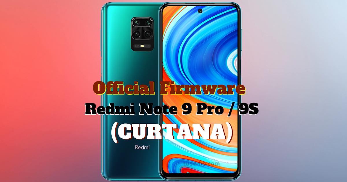 Firmware Redmi Note 9 Pro (Curtana) - TUSERHP