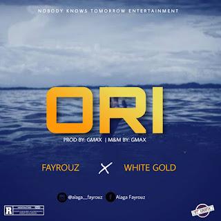[Music] Fayrouz & White Gold - Ori (Prod Gmax)