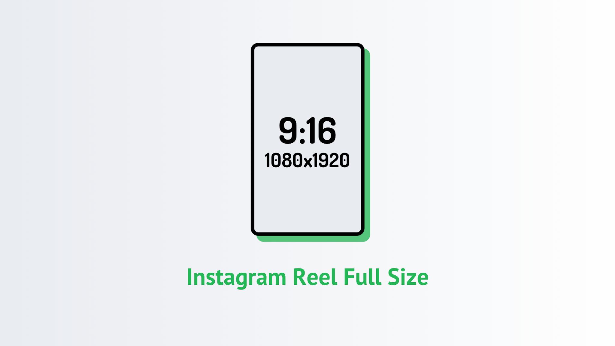 Instagram Reel Full Size