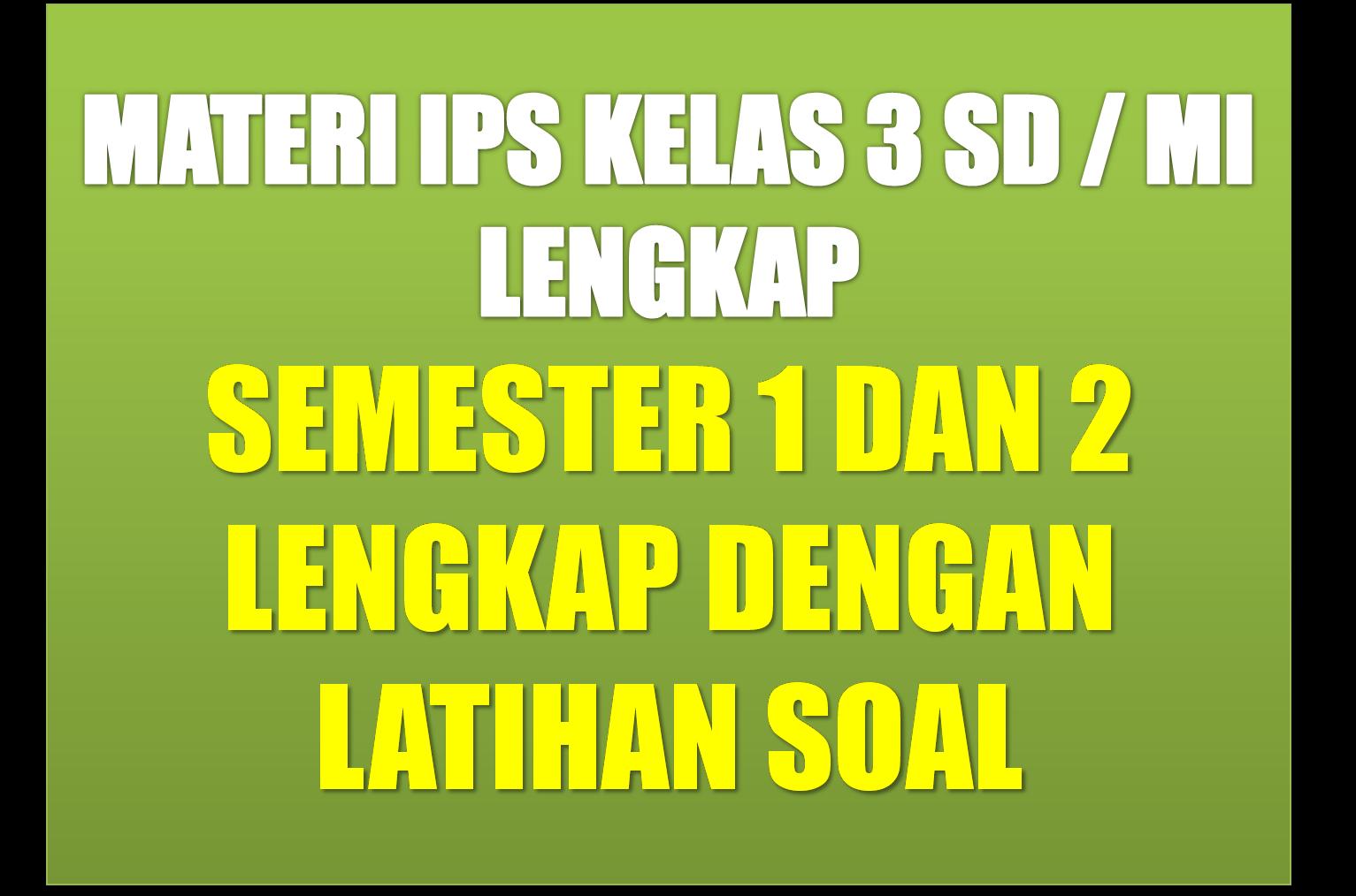 Materi Pelajaran Ips Sd Kelas 3 Semester 1 2