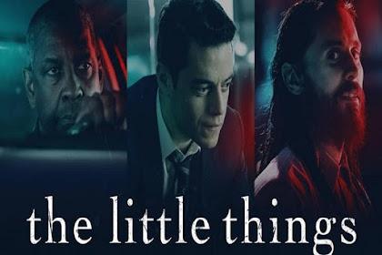 The Little Things (2021) Sinopsis, Informasi