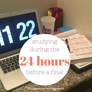 24 hours before a test | brazenandbrunette.com