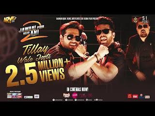 Tillay Wale Jooti New Mp3 Song Download | Jawani Phir Nahi Ani 2 Tittle Track | Pakistani Song Download