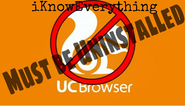 Why you need to delete UC Browser as soon as possible ?