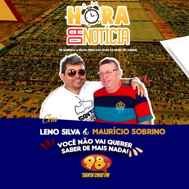 Leno Silva estreia na Santa Cruz FM ao lado de Maurício Sobrinho no programa Hora da Notícia