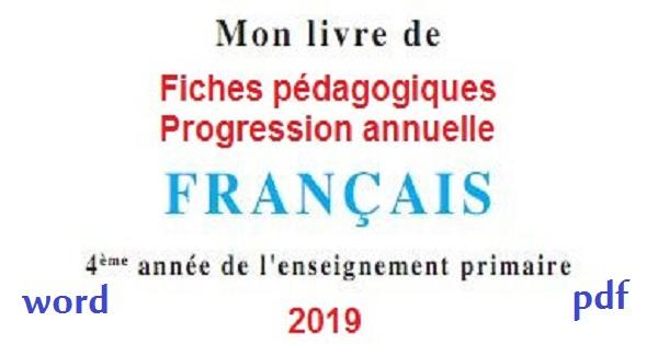 جذاذات وتوزيع سنوي Mon Livre De Francais للمستوى الرابع ابتدائي
