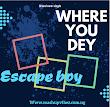Music : escape boy - where you dey