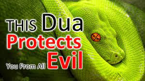 Duas in Islam for protection From Jinn, Asaib, Sahir, Witchcraft, Evil eye and Envy
