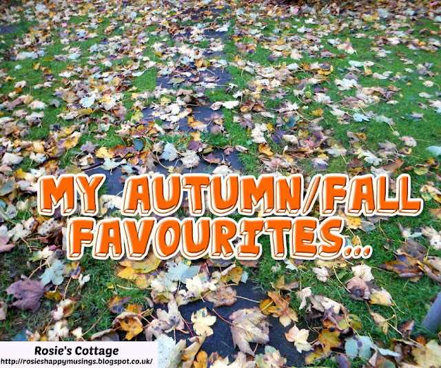 My Autumn/Fall favourites: While it's not my favourite time of year, there are a few things I do love about Autumn...