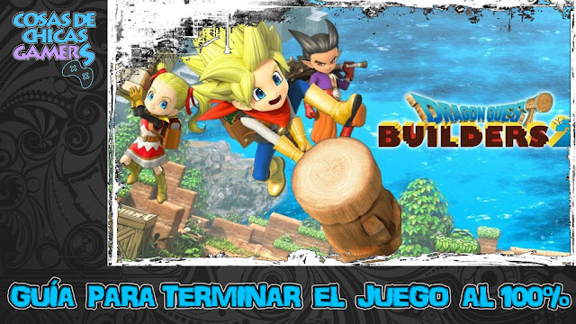 Guía para completar Dragon Quest Builders 2