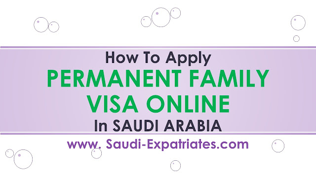 ONLINE PERMANENT FAMILY VISA IN SAUDI ARABIA