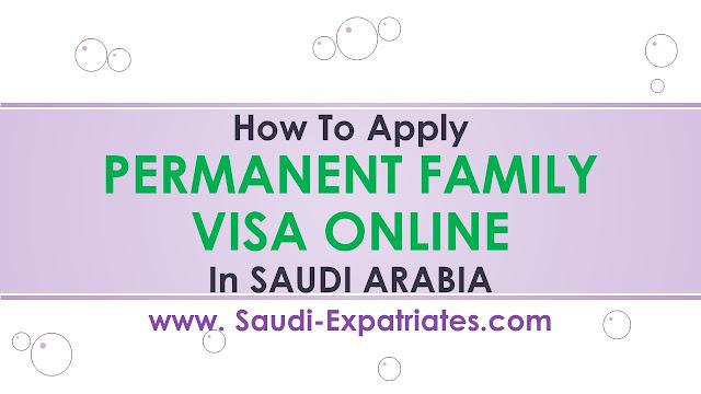 ONLINE PERMANENT FAMILY VISA IN SAUDI ARABIA