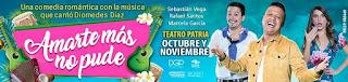 AMARTE MÁS NO PUDE Teatro Patria Bogotá