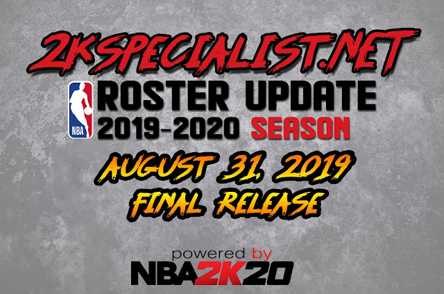 2KSPECIALIST'S NBA 2K19 FINAL ROSTER UPDATE RELEASED [8 31