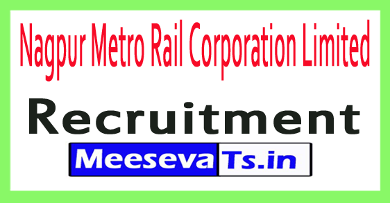 Nagpur Metro Rail Corporation Limited NMRCL Recruitment Notification 2017