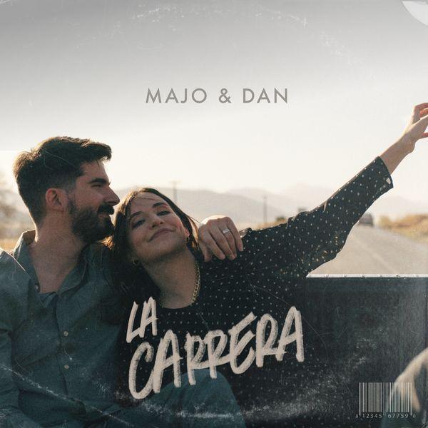 Majo y Dan – La Carrera (Single) 2021
