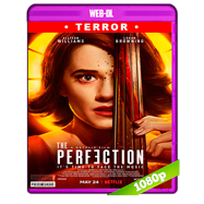 La perfección (2019) WEB-DL 1080p Audio Dual Latino-Ingles