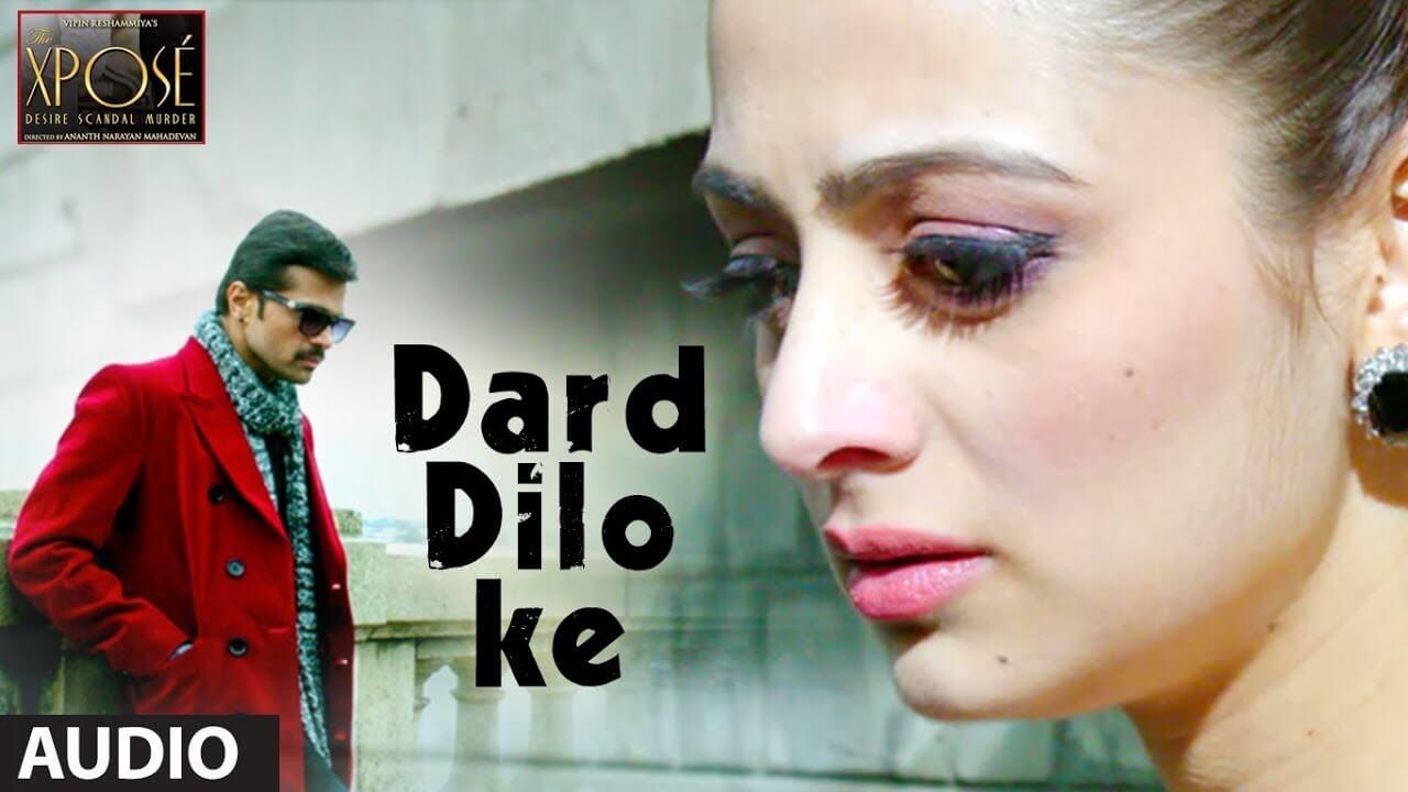 dard dilo ke lyrics in hindi
