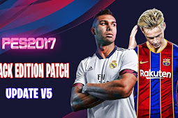 Black Edition Patch Season 2020/21 AIO + Update V5 - PES 2017