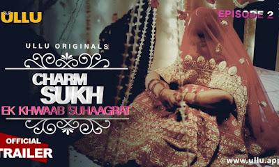 Charmsukh Ek Khwaab Suhaagrat