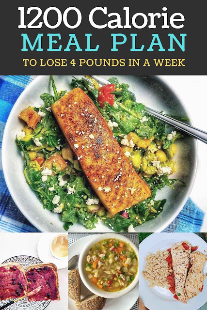 1200 Calorie Meal Plan To Lose 4 Pounds in a Week